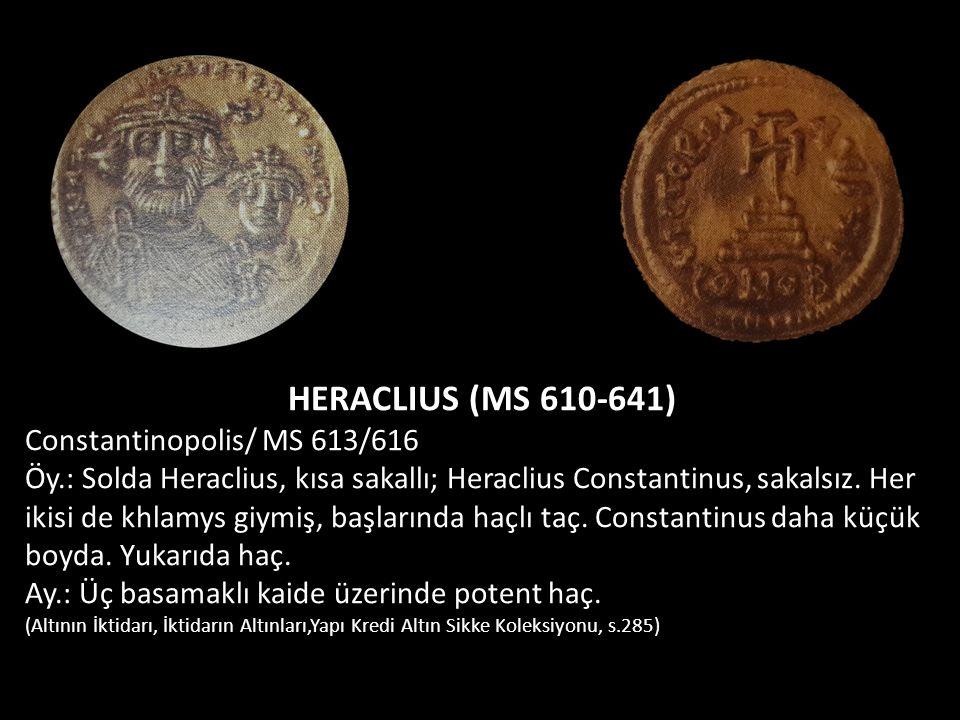 HERACLIUS (MS 610-641) Constantinopolis/ MS 613/616