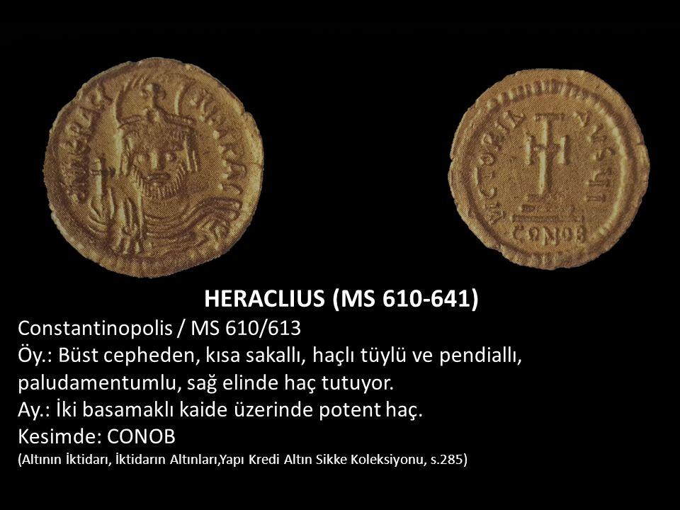 HERACLIUS (MS 610-641) Constantinopolis / MS 610/613
