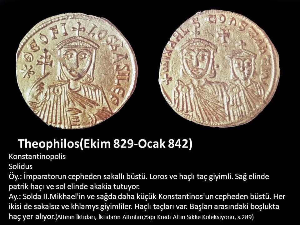 Theophilos(Ekim 829-Ocak 842)