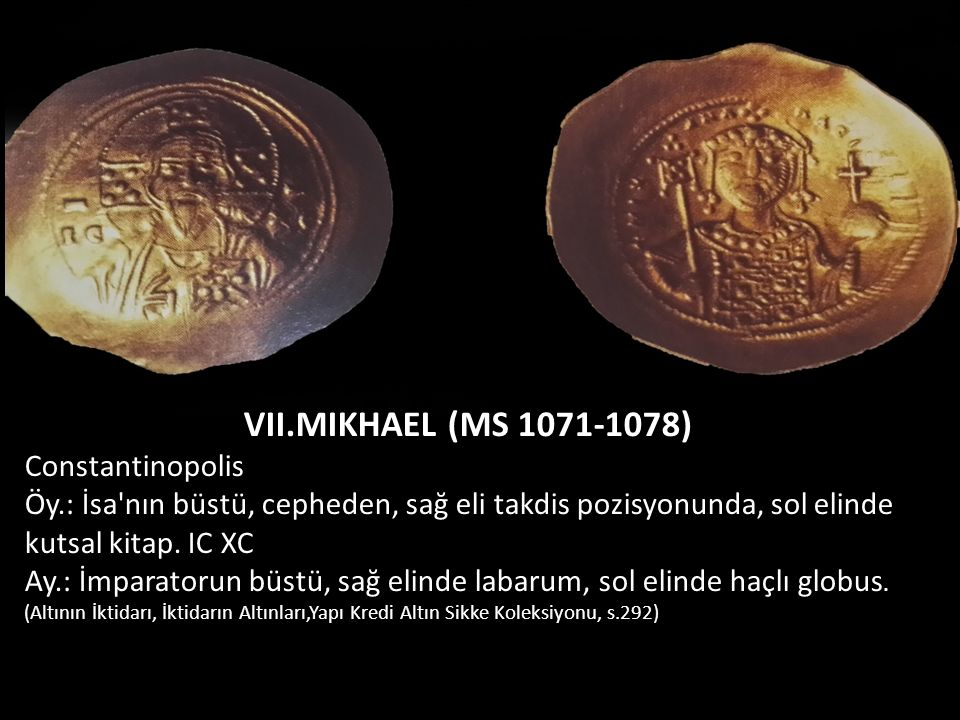 VII.MIKHAEL (MS 1071-1078) Constantinopolis