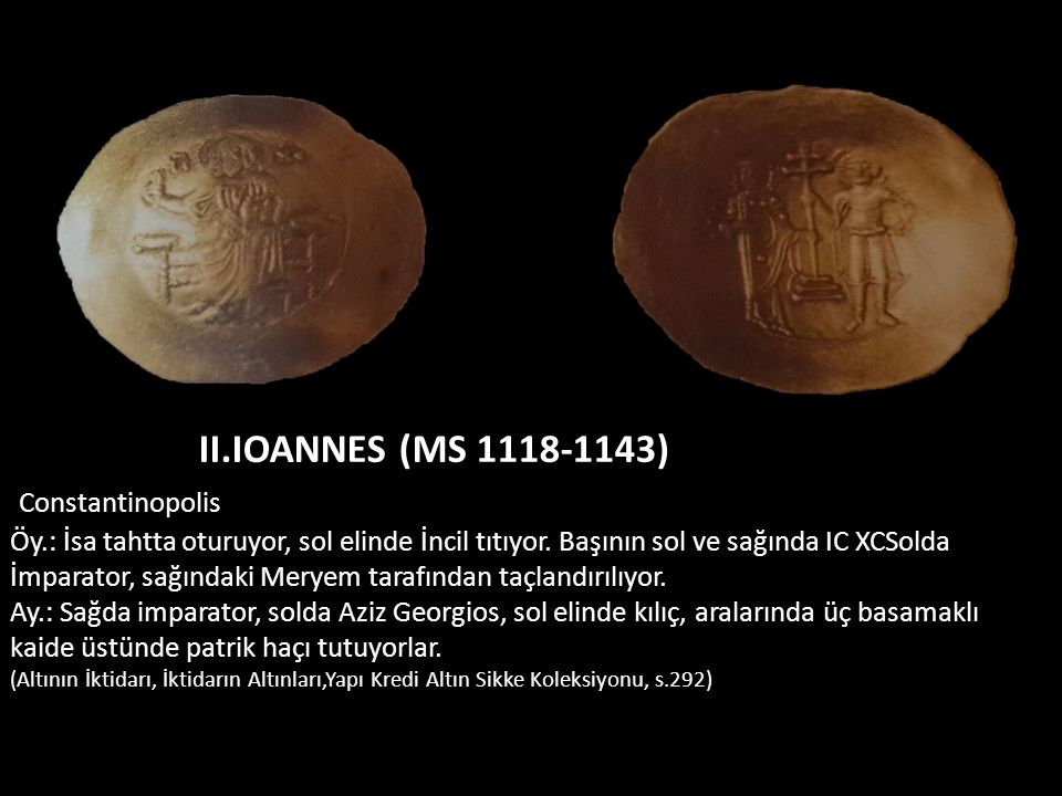II.IOANNES (MS 1118-1143) Constantinopolis