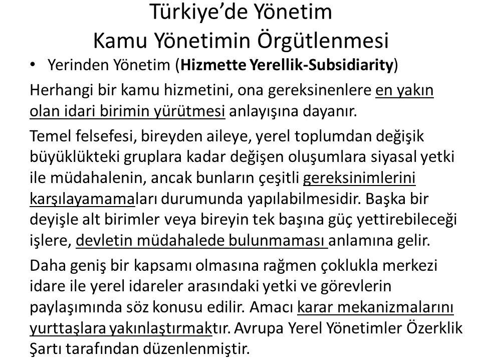 Türkiye'de Yönetim Kamu Yönetimin Örgütlenmesi