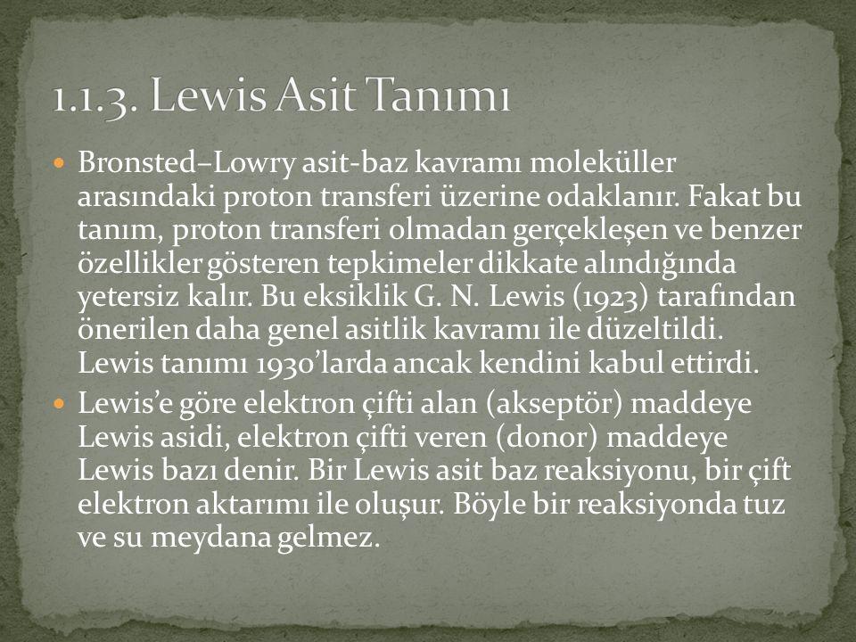 1.1.3. Lewis Asit Tanımı