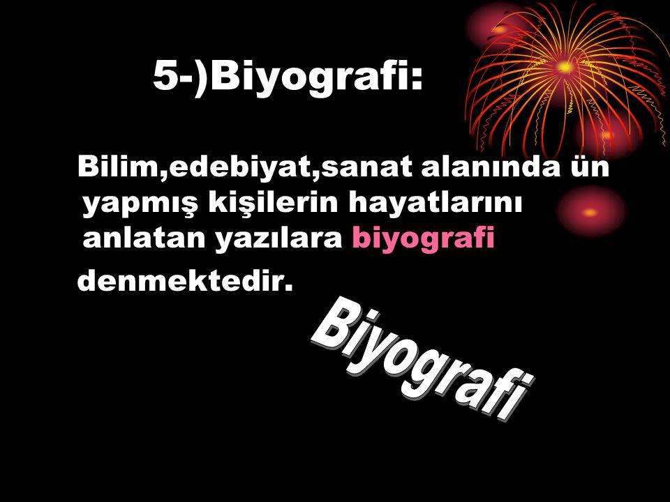5-)Biyografi: Biyografi