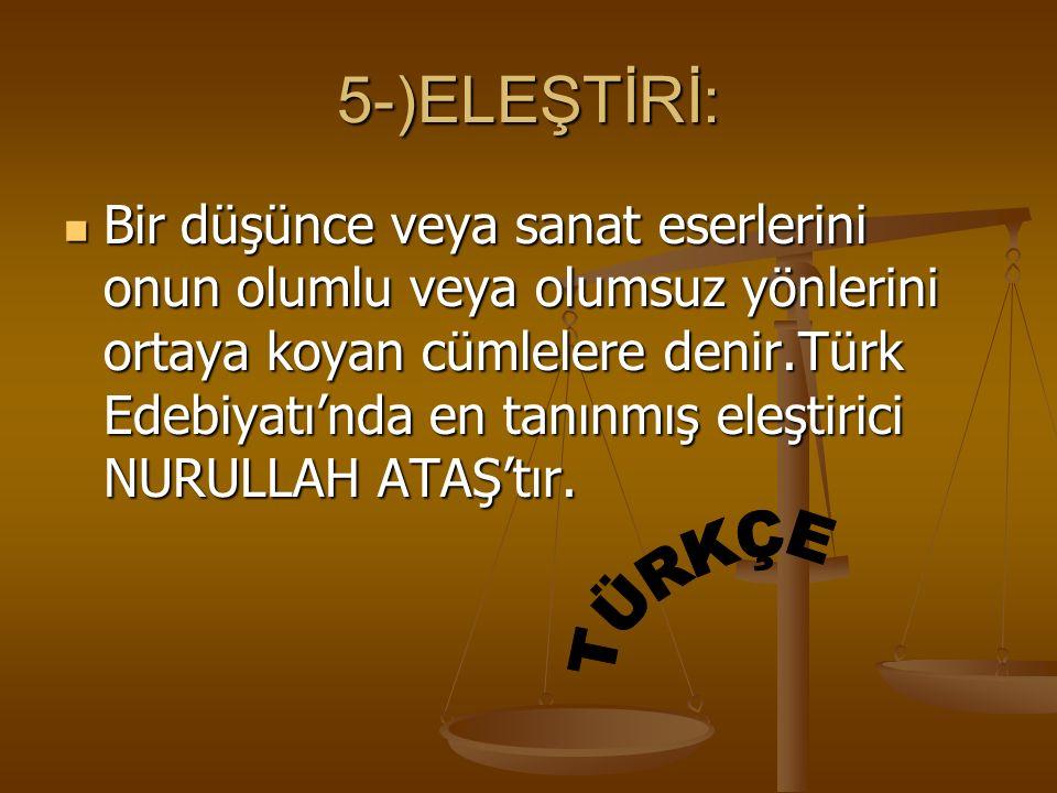 5-)ELEŞTİRİ: