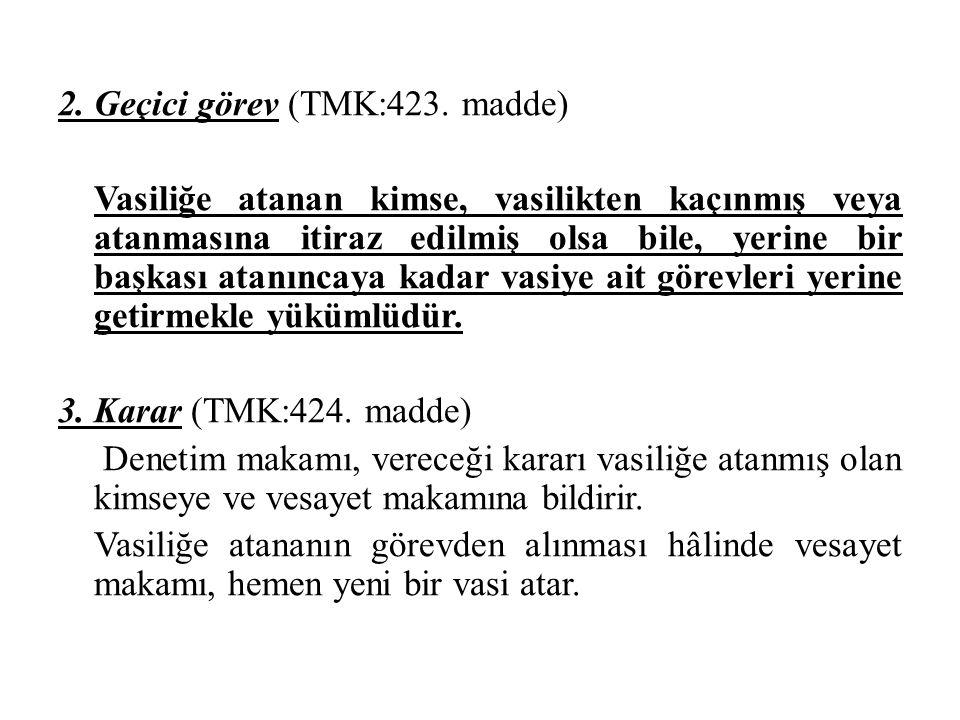 2. Geçici görev (TMK:423.