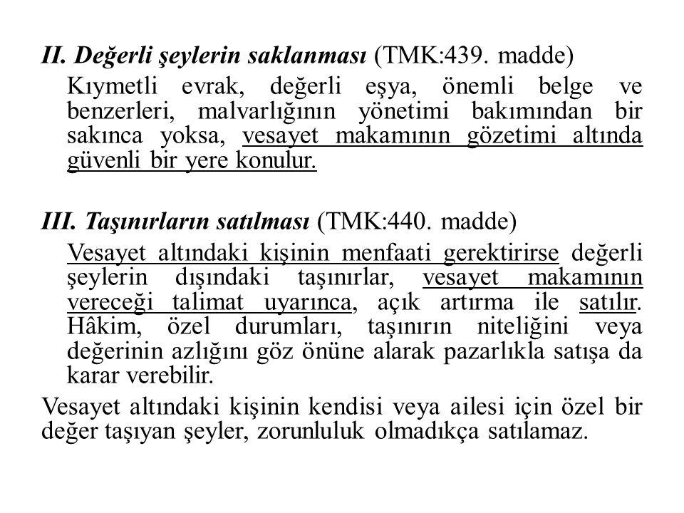 II. Değerli şeylerin saklanması (TMK:439