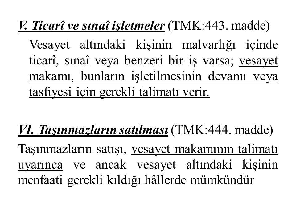 V. Ticarî ve sınaî işletmeler (TMK:443