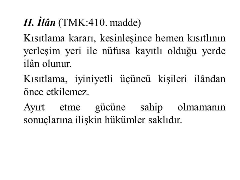 II. İlân (TMK:410.