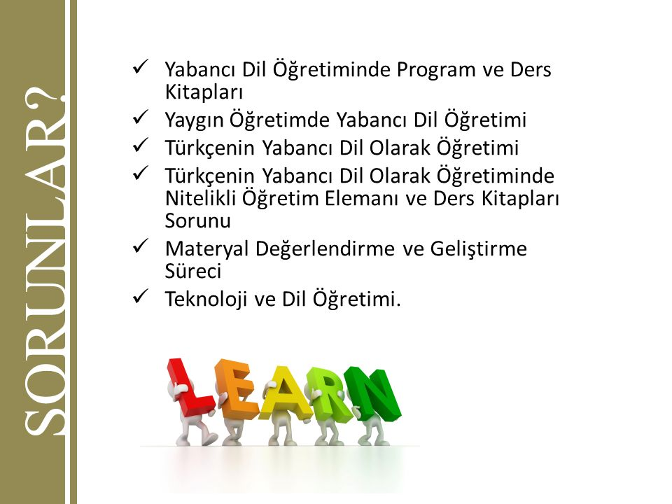 SORUNLAR Yabancı Dil Öğretiminde Program ve Ders Kitapları