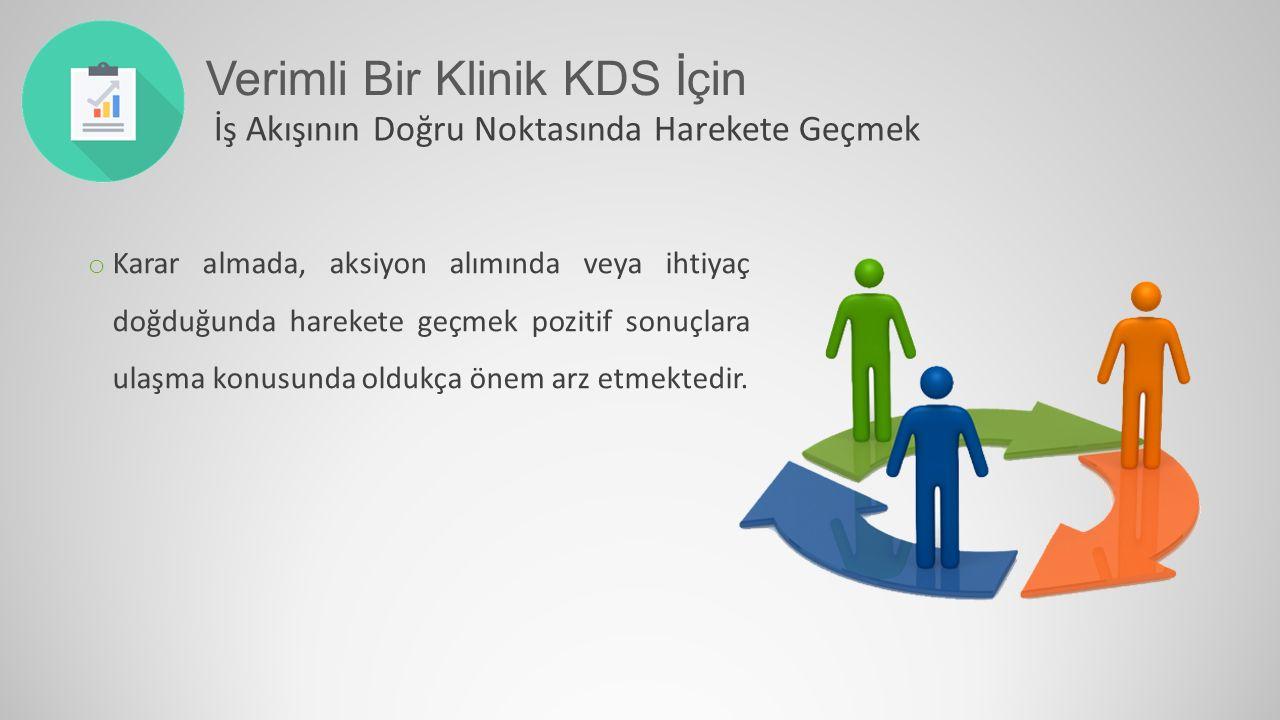 Verimli Bir Klinik KDS İçin
