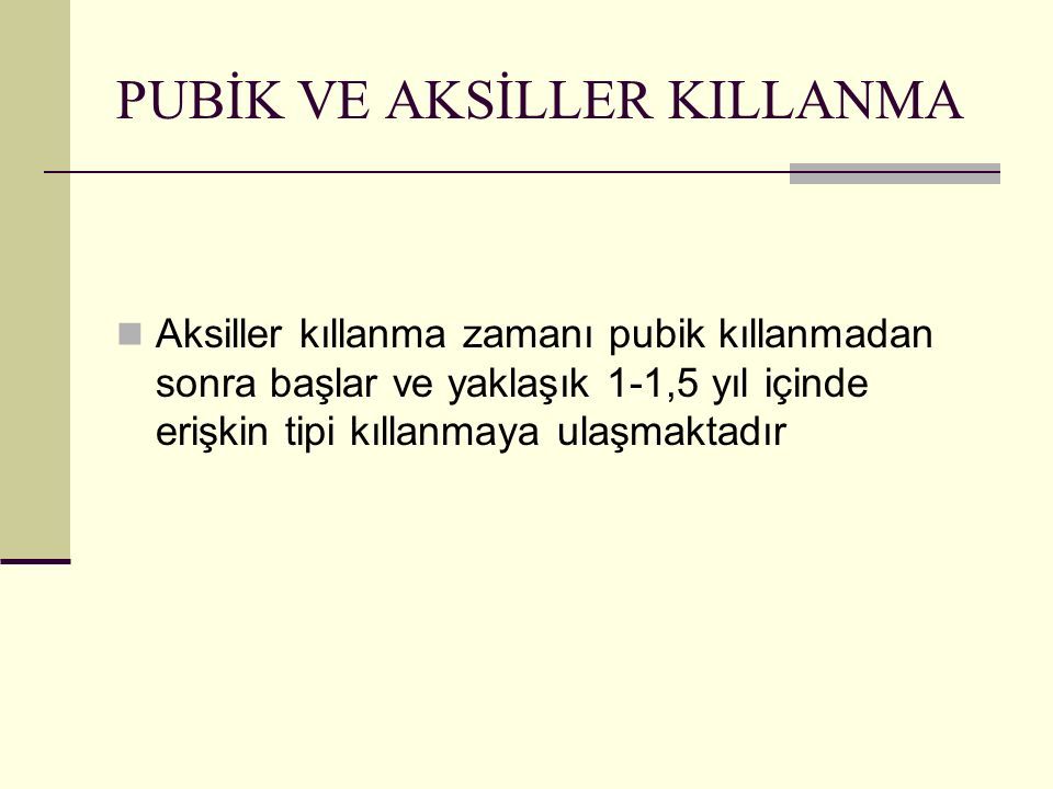 PUBİK VE AKSİLLER KILLANMA