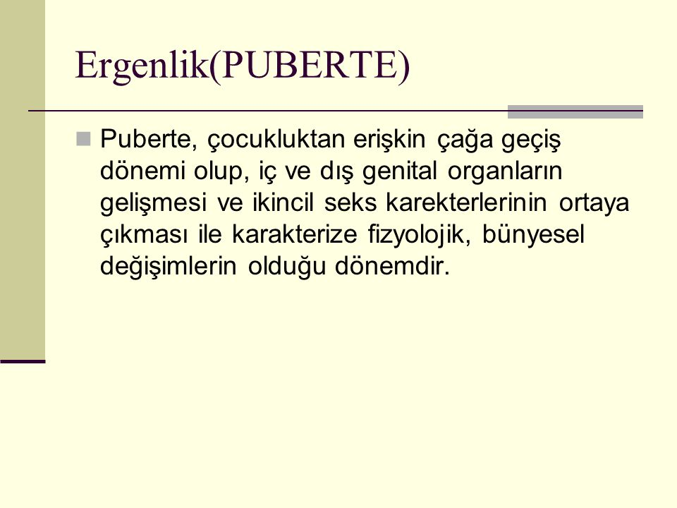 Ergenlik(PUBERTE)
