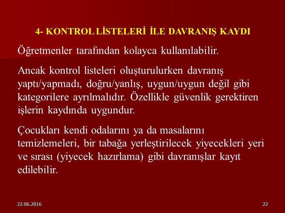 4- KONTROL LİSTELERİ İLE DAVRANIŞ KAYDI