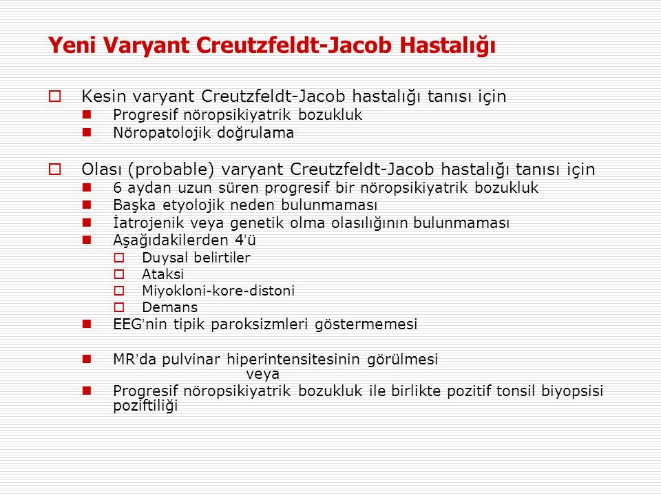 Yeni Varyant Creutzfeldt-Jacob Hastalığı
