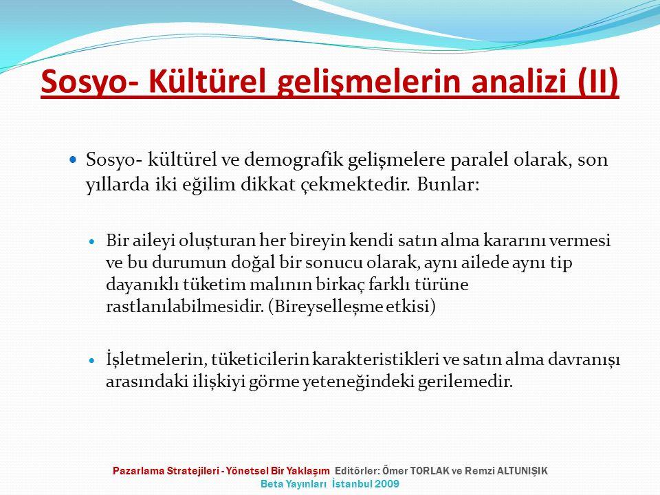 Sosyo- Kültürel gelişmelerin analizi (II)