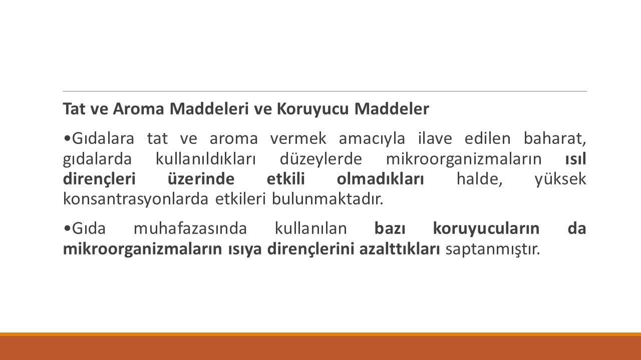 Tat ve Aroma Maddeleri ve Koruyucu Maddeler