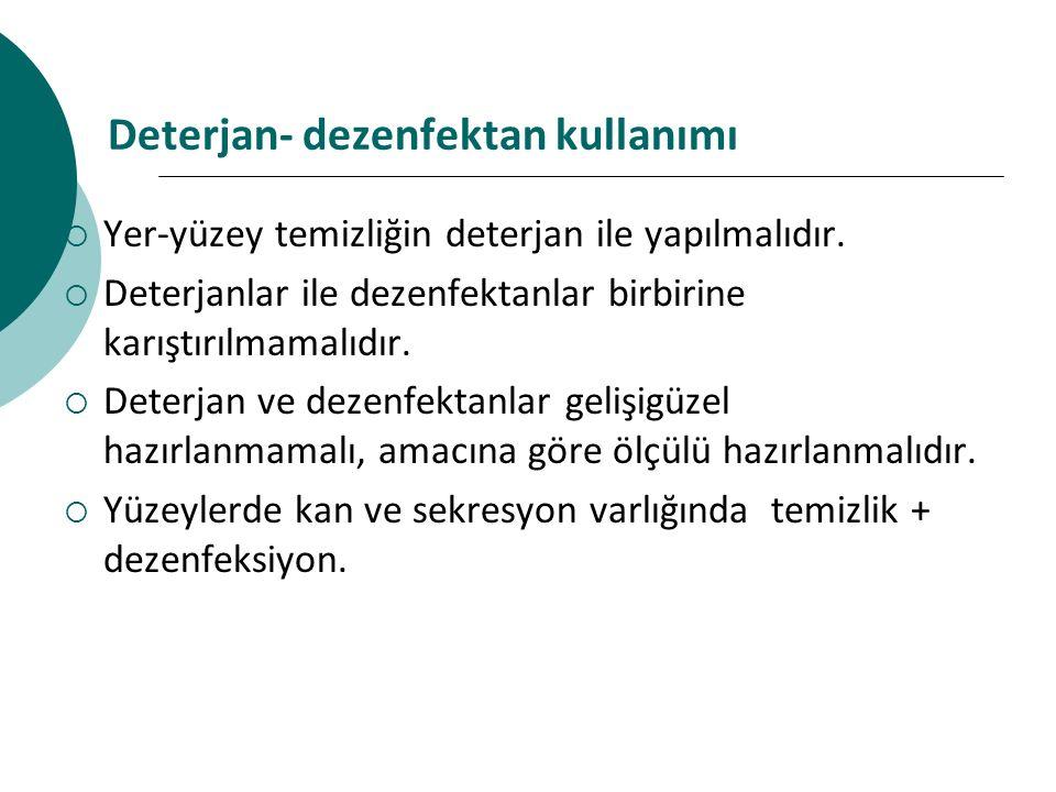 Deterjan- dezenfektan kullanımı