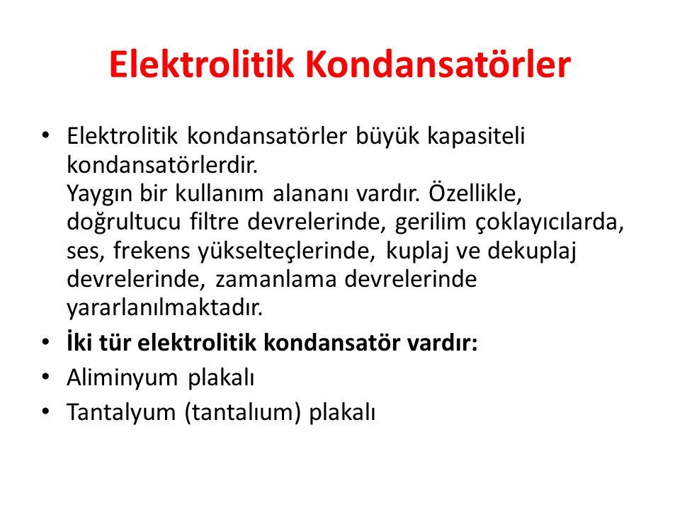 Elektrolitik Kondansatörler
