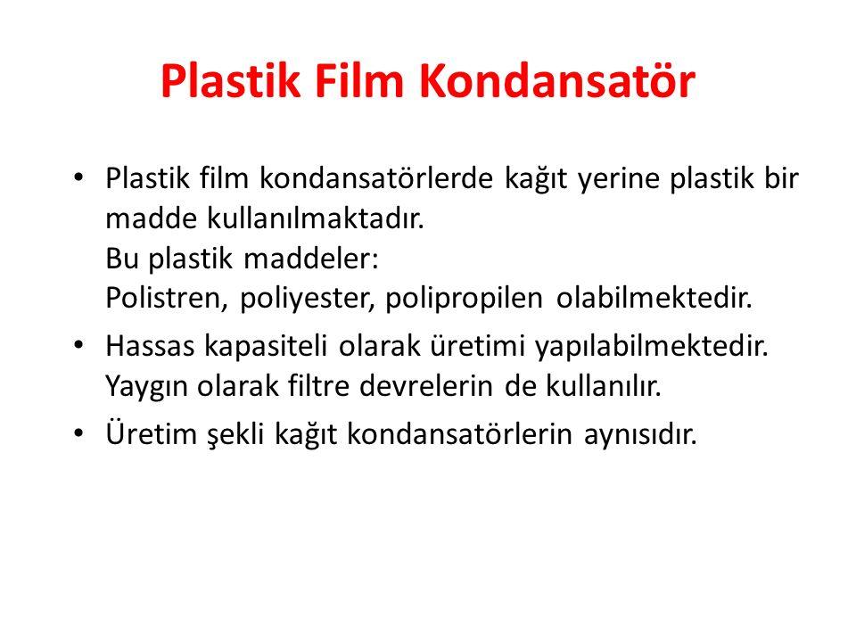 Plastik Film Kondansatör