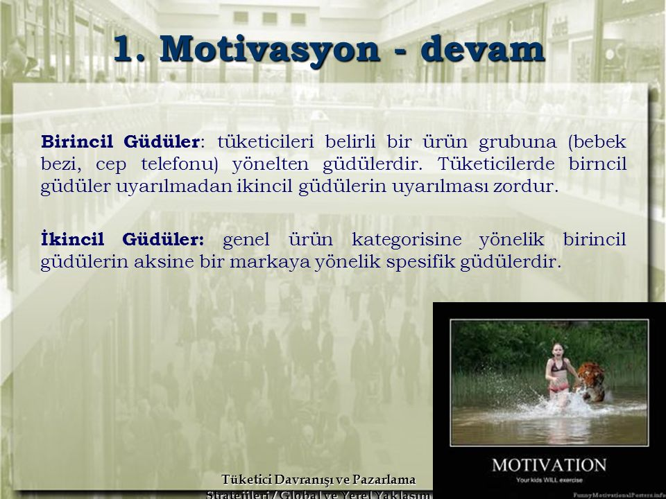 1. Motivasyon - devam