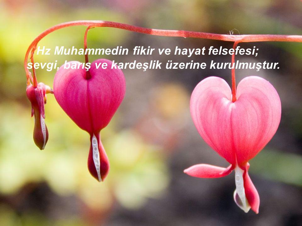 Hz Muhammedin fikir ve hayat felsefesi;