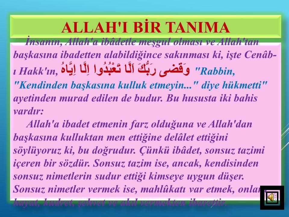 ALLAH I BİR TANIMA