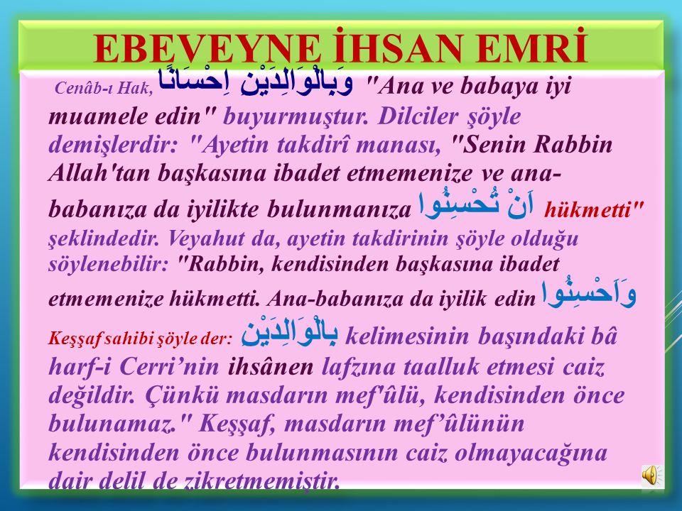 EBEVEYNE İHSAN EMRİ