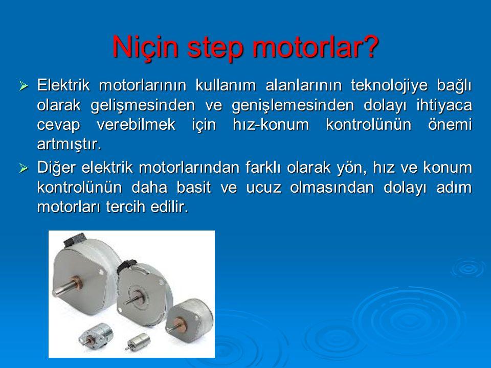 Niçin step motorlar