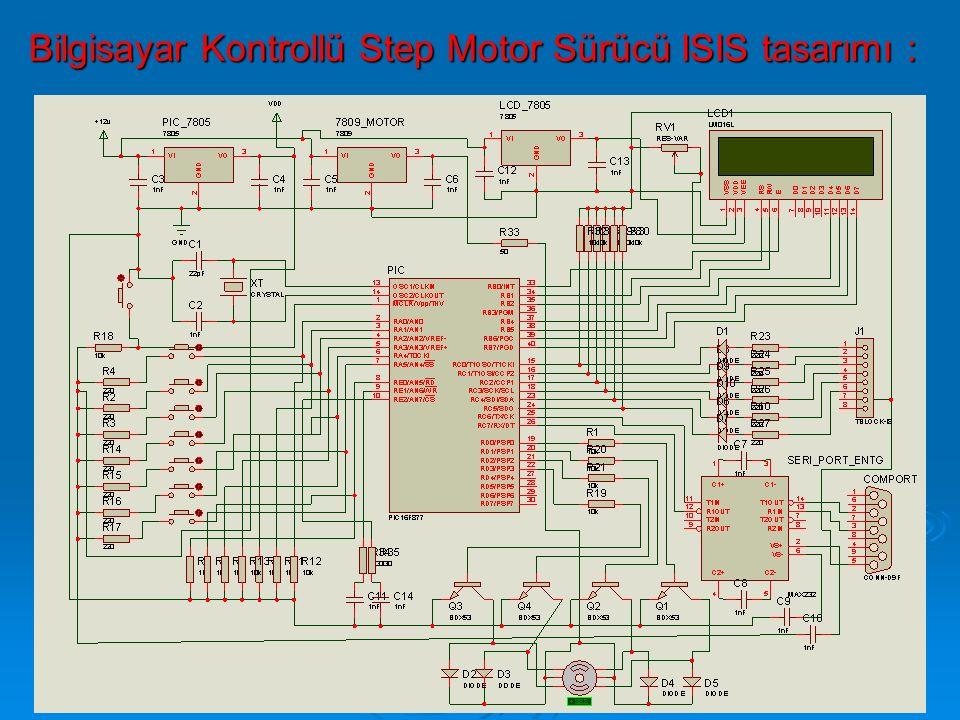 Bilgisayar Kontrollü Step Motor Sürücü ISIS tasarımı :
