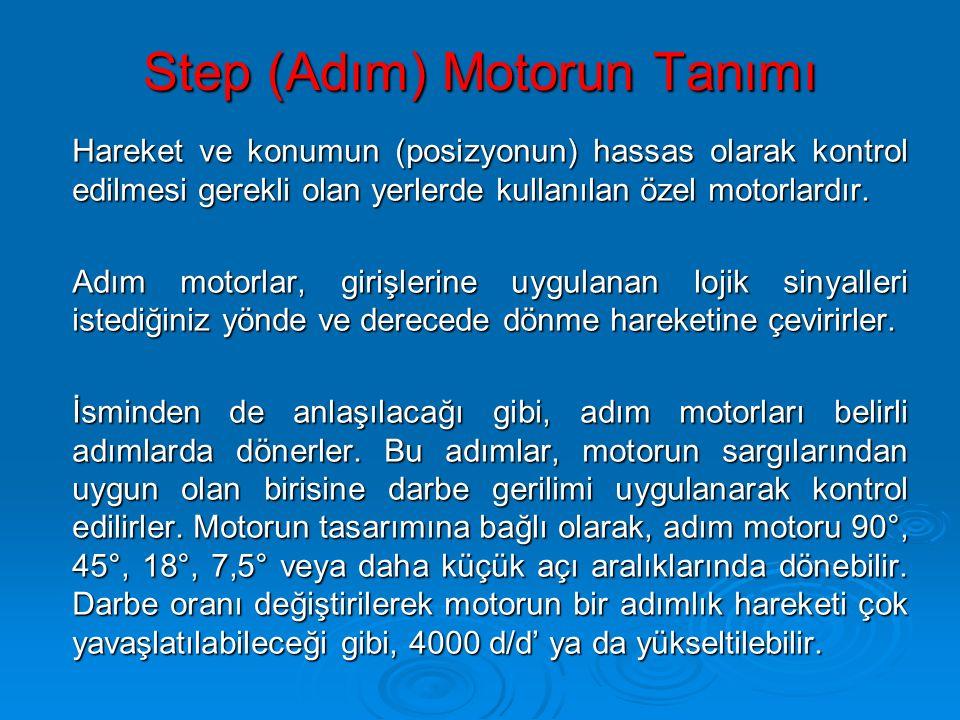 Step (Adım) Motorun Tanımı