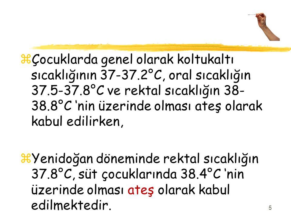 Çocuklarda genel olarak koltukaltı sıcaklığının 37-37