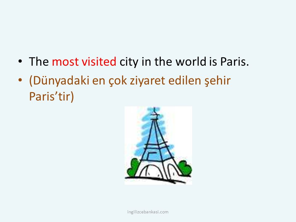 The most visited city in the world is Paris.