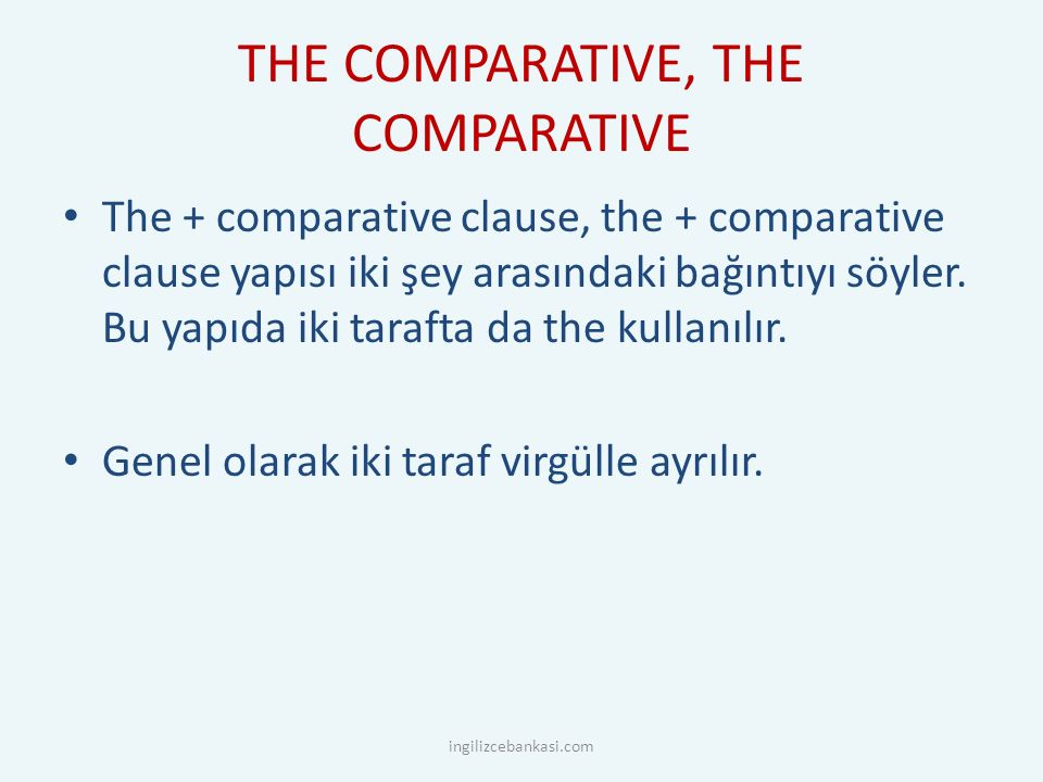THE COMPARATIVE, THE COMPARATIVE