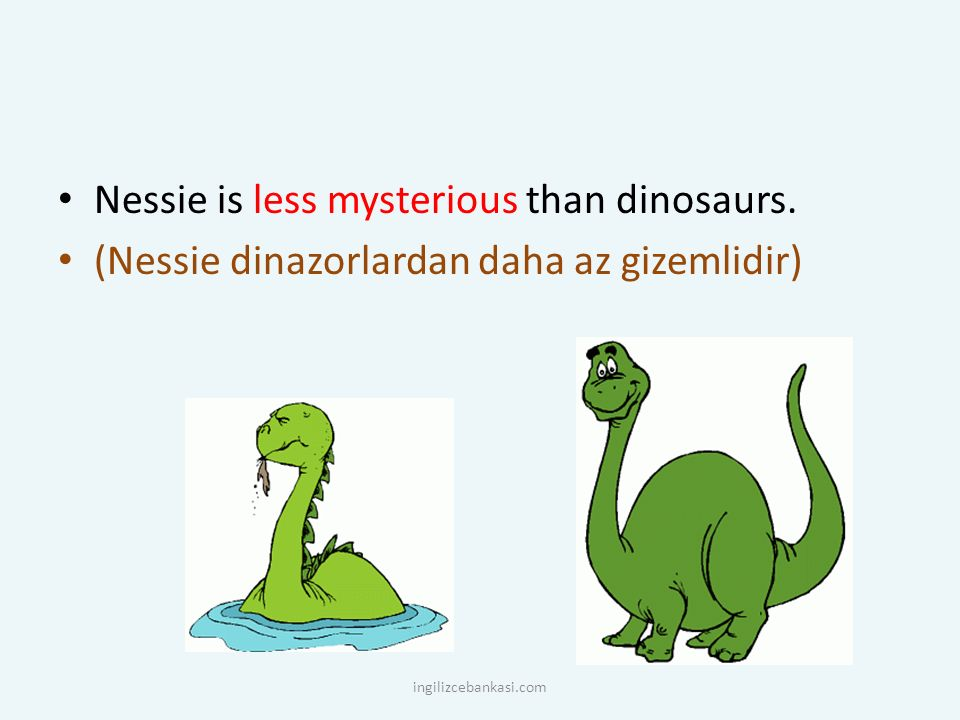 Nessie is less mysterious than dinosaurs.