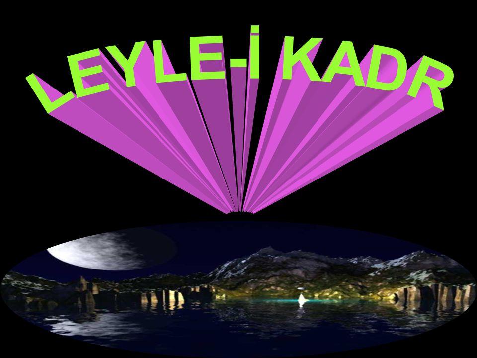 LEYLE-İ KADR