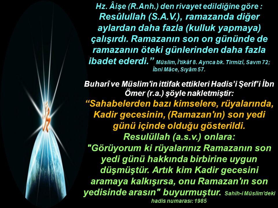 Resulüllah (a.s.v.) onlara: