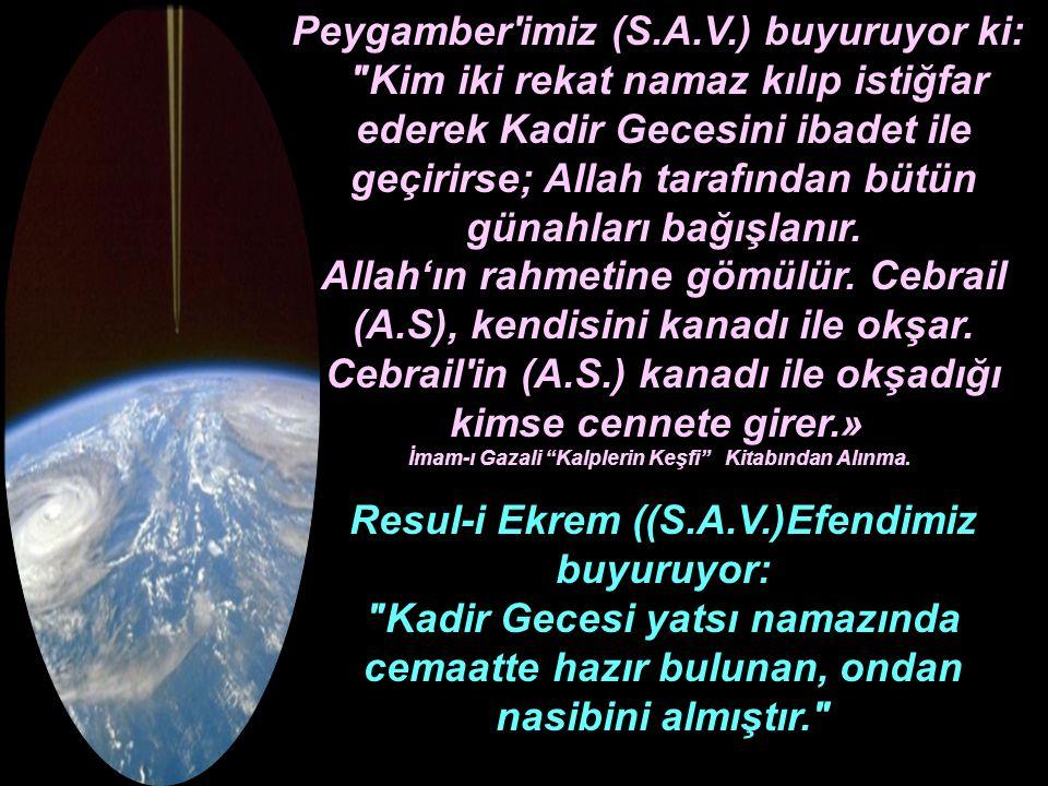 Resul-i Ekrem ((S.A.V.)Efendimiz buyuruyor:
