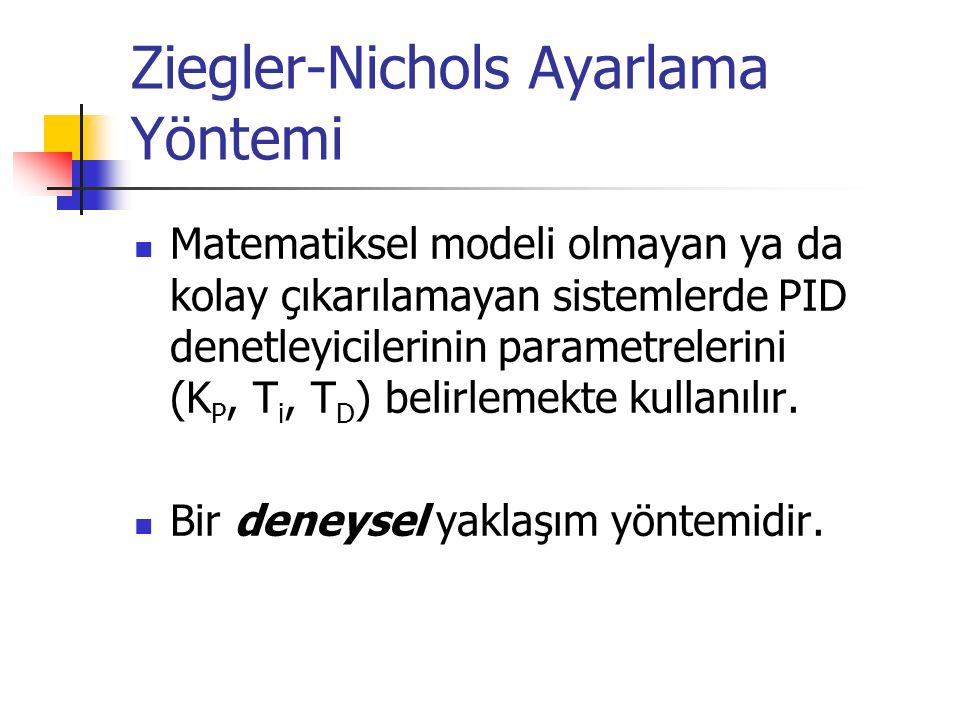 Ziegler-Nichols Ayarlama Yöntemi