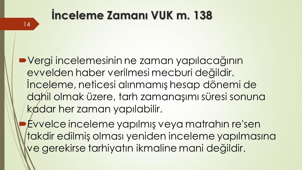 İnceleme Zamanı VUK m. 138