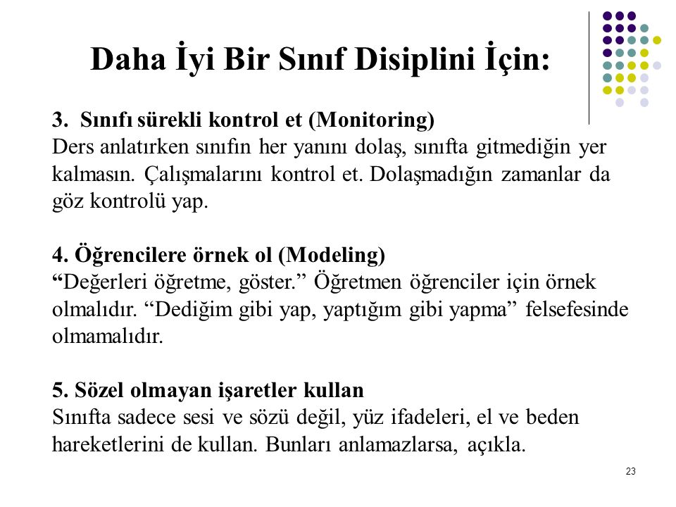 Daha İyi Bir Sınıf Disiplini İçin: