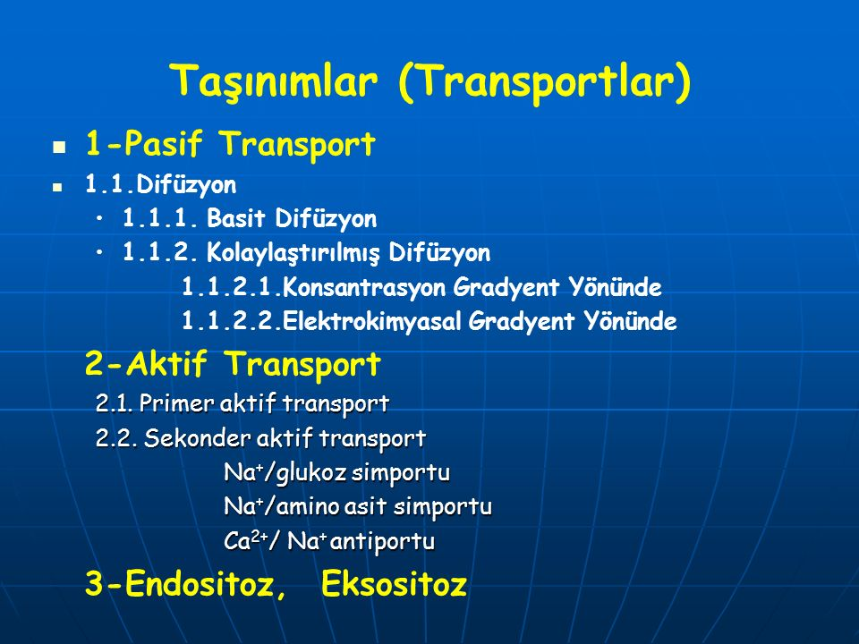 Taşınımlar (Transportlar)