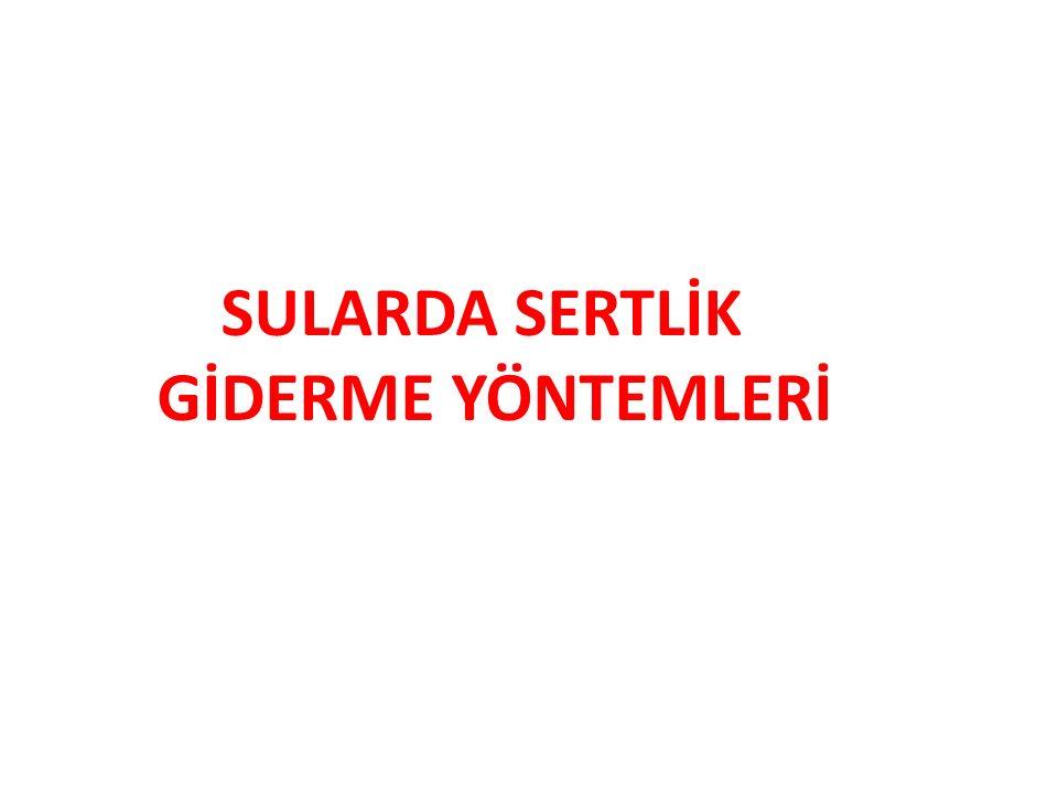 SULARDA SERTLİK GİDERME YÖNTEMLERİ