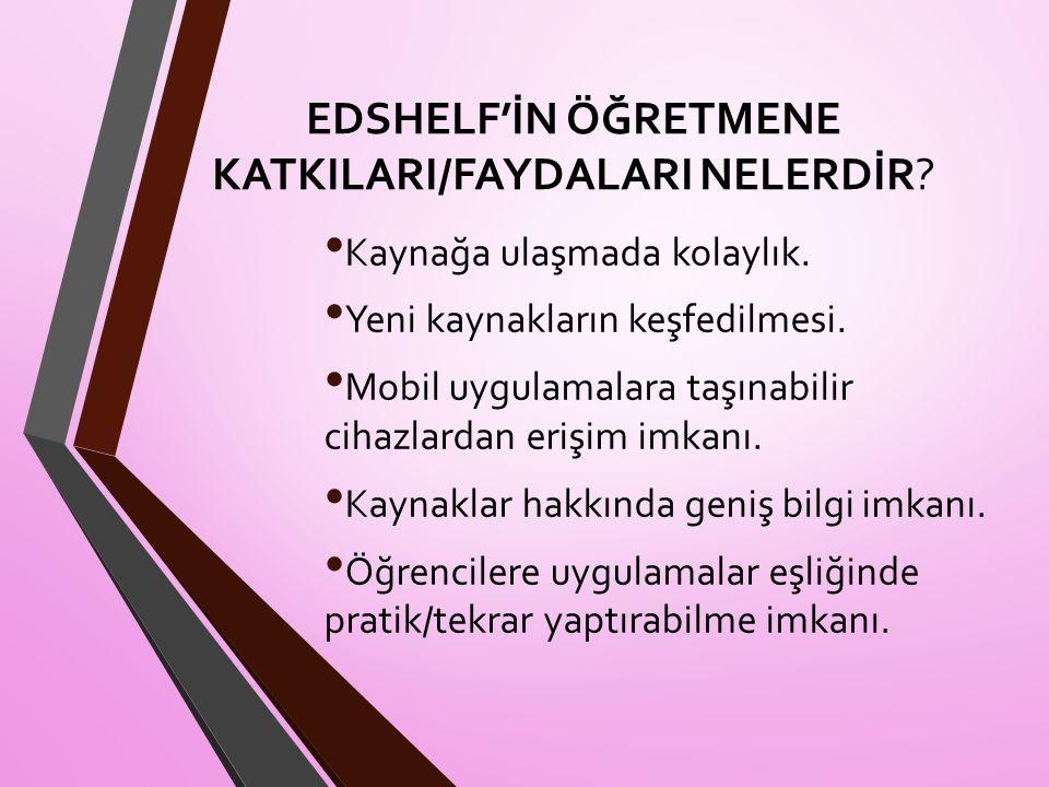 EDSHELF'İN ÖĞRETMENE KATKILARI/FAYDALARI NELERDİR