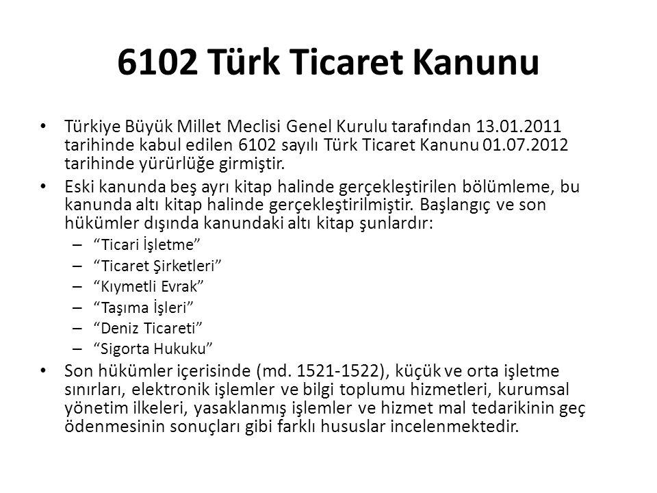 6102 Türk Ticaret Kanunu