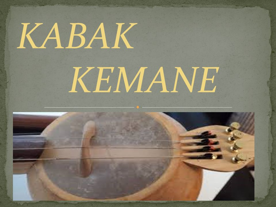 KABAK KEMANE