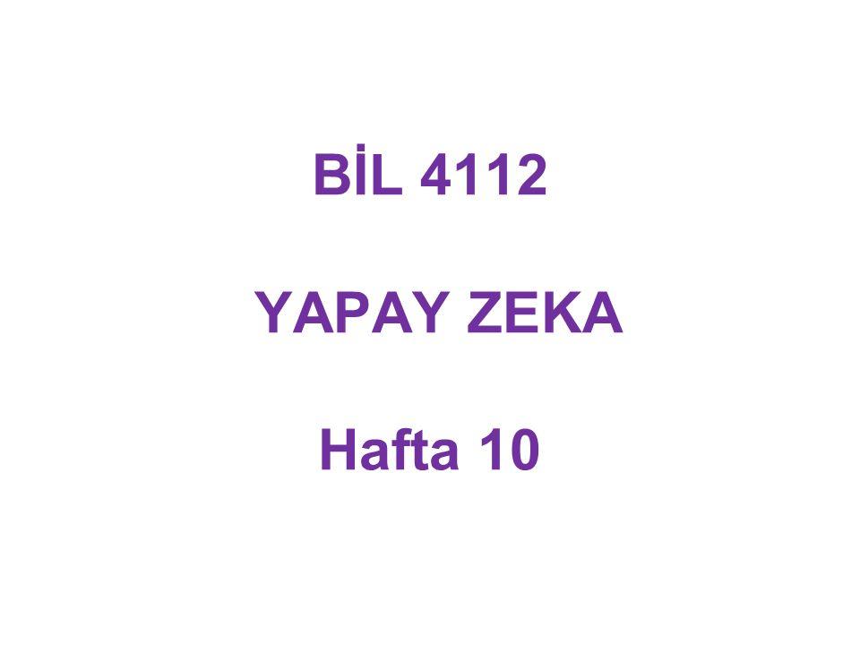 BİL 4112 YAPAY ZEKA Hafta 10