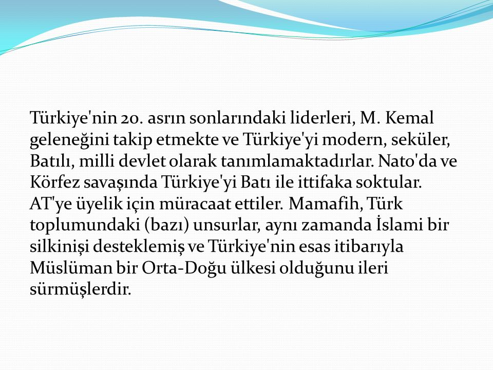 Türkiye nin 20. asrın sonlarındaki liderleri, M