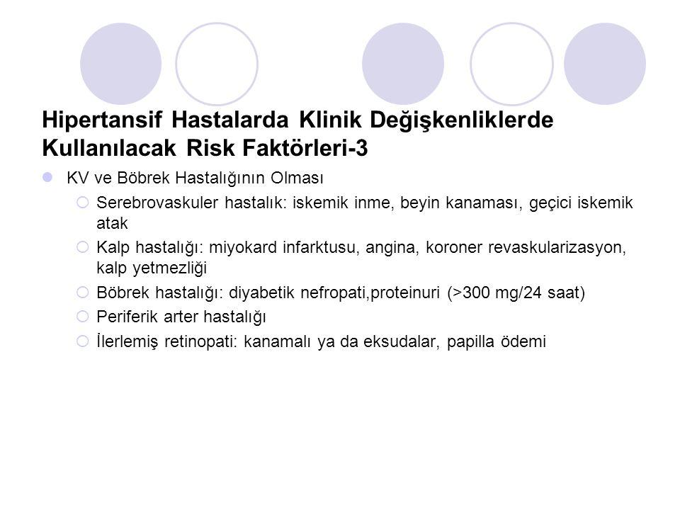 Hipertansif Hastalarda Klinik Değişkenliklerde Kullanılacak Risk Faktörleri-3