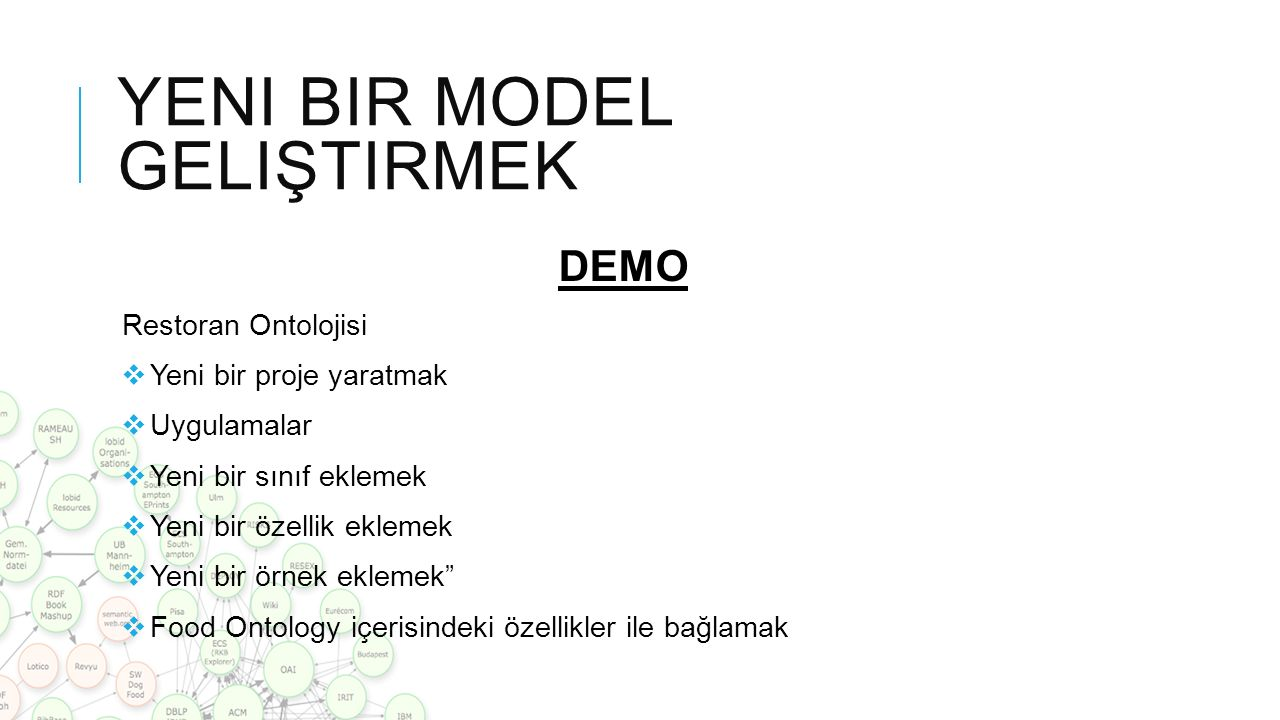 Yeni bir model geliştirmek